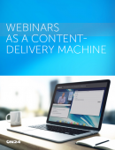 Webinars as a content delivery machine