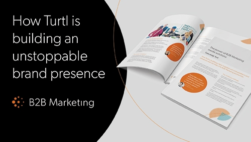 B2B Marketng and Turtl - media solutions case study